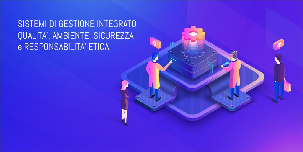 SISTEMI DI GESTIONE INTEGRATO QUALITA', AMBIENTE, SICUREZZA e RESPONSABILITA' ETICA-01